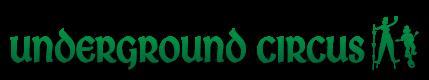 Underground Circus Logo